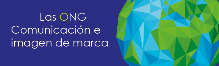 Las ONG Comunicación e imagen de marca